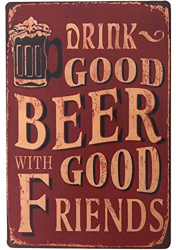 "SUDAGEN Vintage Beer Signs Bar Sign Funny Drink Good Beer with Good Friends Bar Accessories Metal Tin Signs for Man Cave 12""x 8"""