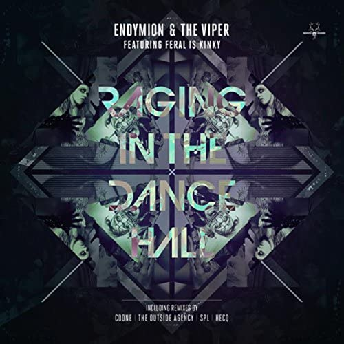 Endymion & The Viper feat. Feral Is Kinky