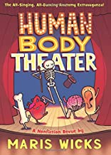 Download Book Human Body Theater: A Non-Fiction Revue PDF