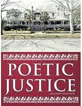 [Poetic Justice] [Author: Thompson, Lisa Allen] [January, 2011]