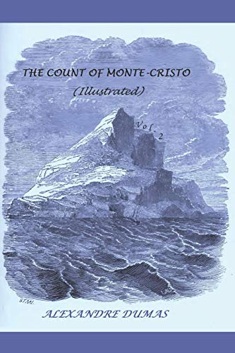 The Count of Monte-Cristo (Illustrated) (The Count of Monte-Cristo (Illustrated - In two volumes)), Band 2)
