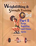 Essentials of Weightlifting and Strength Training. 3rd .: Olympic Weightlifting, Load & Volume Management, Injuries