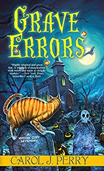 Grave Errors (A Witch City Mystery Book 5) by [Carol J. Perry]