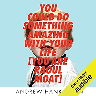 You Could Do Something Amazing with Your Life cover art
