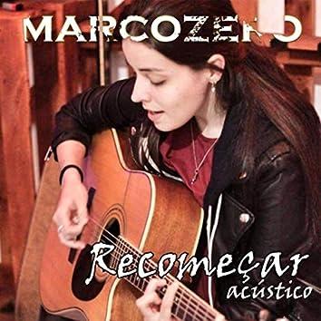 Recomeçar (Acústica) [feat. Jess Camacho]