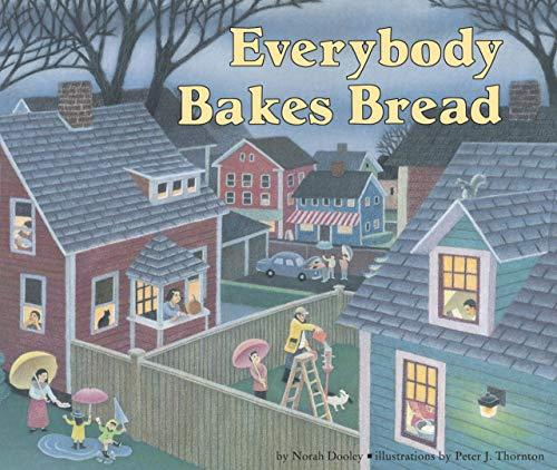 Everybody Bakes Bread (Carolrhoda Picture Books)