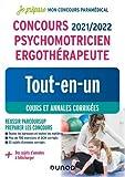 Concours 2021/2022 Psychomotricien Ergothérapeute - Tout-en-un - Cours et annales corrigées - Tout-en-un - Cours et annales corrigées (2021-2022)