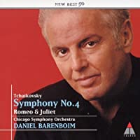 Tchaikovsky:Symphony No.4 & Romeo And Juliet by Barenboim & Cso (2004-01-21)