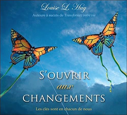 S'ouvrir aux changements - Livre audio 2 CD