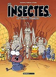 Les insectes en bande dessinée, tome 5 par François Vodarzac
