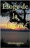 Éloge de la sincérité - Format Kindle - 2,62 €