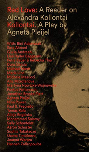 Red Love: A Reader on Alexandra Kollontai