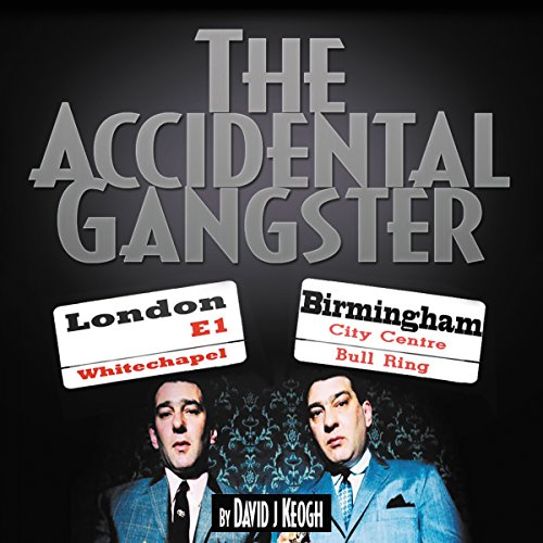 The Accidental Gangster cover art