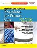 Pfenninger and Fowler's Procedures for Primary Care (Pfenninger, Pfenniger and Fowler's Pr...