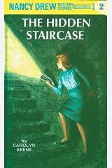 Nancy Drew 02: The Hidden Staircase (Nancy Drew Mysteries Book 2) Kindle Edition