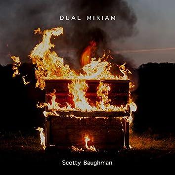 Dual Miriam