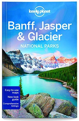 Banff, Jasper & Glacier National Park 4 (National Parks)