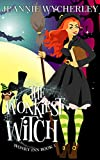 The Wonkiest Witch: Wonky Inn Book 1 (Kindle Edition)