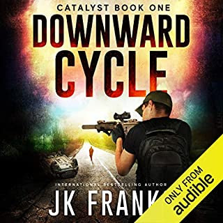 Catalyst Downward Cycle                   Written by:                                                                                                                                 J K Franks                               Narrated by:                                                                                                                                 Steven Varnum                      Length: 12 hrs and 8 mins     3 ratings     Overall 4.0