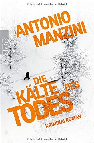 Buchseite und Rezensionen zu 'Die Kälte des Todes (Rocco Schiavone ermittelt, Band 2)' von Antonio Manzini