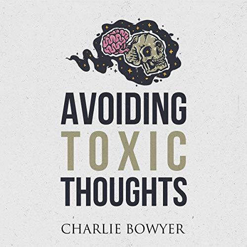 Avoiding Toxic Thoughts Titelbild