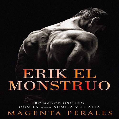 Erik el Monstruo [Erik the Monster] audiobook cover art