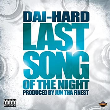Last Song Of The Night - SIngle