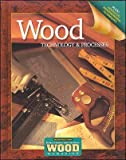 Wood Technology and Processes, Student Edition
