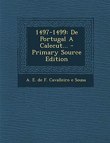 1497-1499: de Portugal a Calecut...