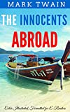 The Innocents Abroad: Color Illustrated, Formatted for E-Readers (English Edition)