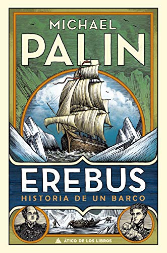 Erebus: Historia de un barco (Ático de los Libros nº 62)