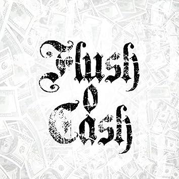 Flush o Cash