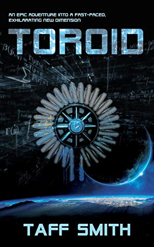 TOROID: An Epic Adventure Into A Fast-Paced, Exhilarating New Dimension