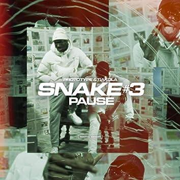 Snake #3 (Pause) [feat. Tiakola]