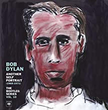 Another Self Portrait (1969-1971): The Bootleg Series Vol. 10 by Bob Dylan (2013-08-27)