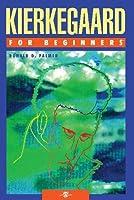 Kierkegaard For Beginners by Donald D. Palmer(2007-08-21)