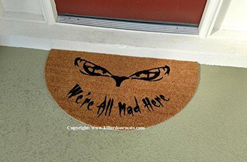 We're All Mad Here Alice in Wonderland Half Moon Custom Handpainted Funny Fandom Welcome Doormat by Killer Doormats