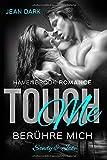 Touch Me - Berühre mich!: Sandy & Jake (Havenbrook Romance, Band 1)