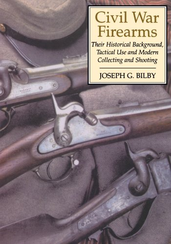 Compare Textbook Prices for Civil War Firearms: Their Historical Background and Tactical Use New edition Edition ISBN 9780306814594 by Bilby, Joseph G.