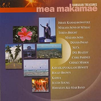 Mea Makamae, Hawaiian Treasures