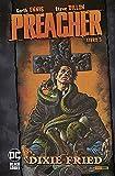 Preacher. Dixie Fried (Vol. 5) (DC comics)