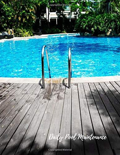 Daily Pool Maintenance: Swimming Pool Maintenance Log