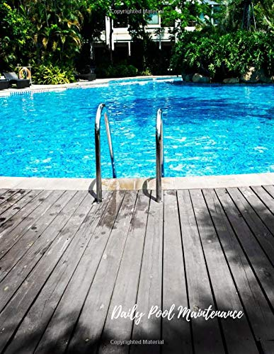 Daily Pool Maintenance: Swimming Pool Maintenance Log