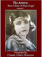 The Actors: Rare Films Of Pola Negri Vol.1