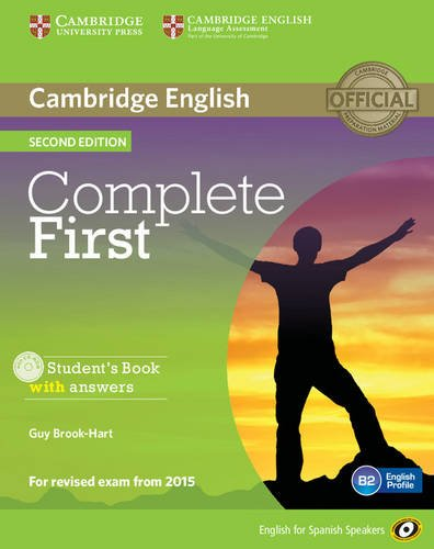 Complete First for Spanish Speakers Student's Book with Answers with CD-ROM Second Edition