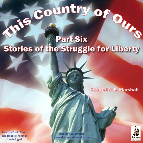 This Country of Ours, Part 6 audiobook cover art