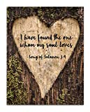 Song of Solomon 3:4'I Have Found the One Whom My Soul Loves.' Bible Verse Wall Print- Unframed 11 x 14 Print - Inspirational Gift for Family & Friends