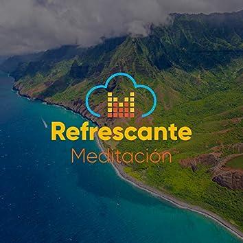 Refrescante Meditación