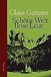 Schöne Welt, böse Leut: Kindheit in Südtirol