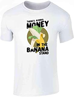 There's Always Money in The Banana Stand Short Sleeve T-Shirt